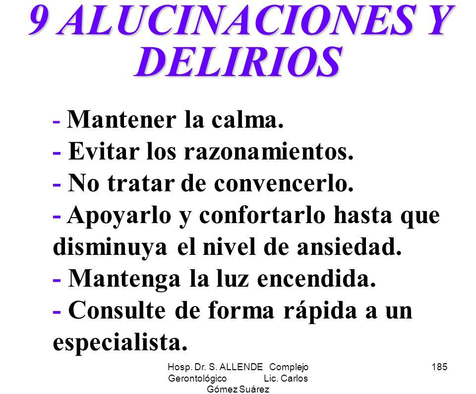 9 ALUCINACIONES Y DELIRIOS