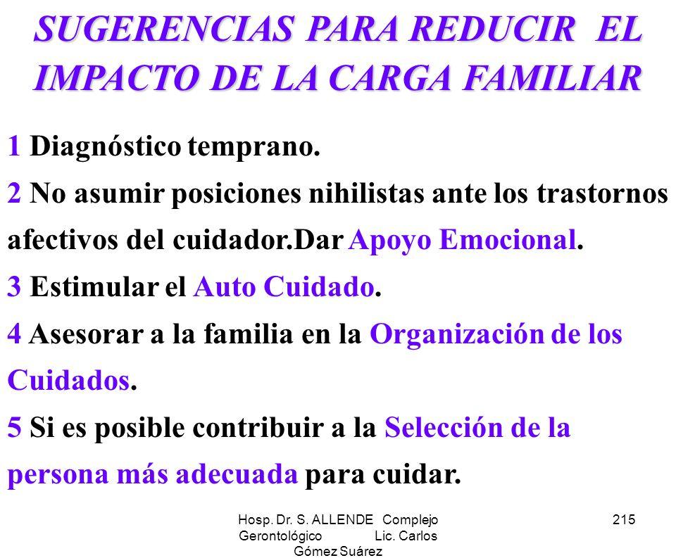 SUGERENCIAS PARA REDUCIR EL IMPACTO DE LA CARGA FAMILIAR