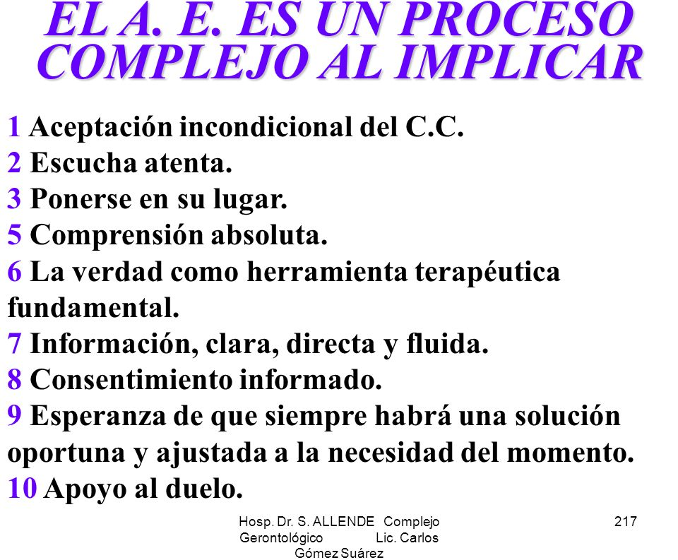 EL A. E. ES UN PROCESO COMPLEJO AL IMPLICAR