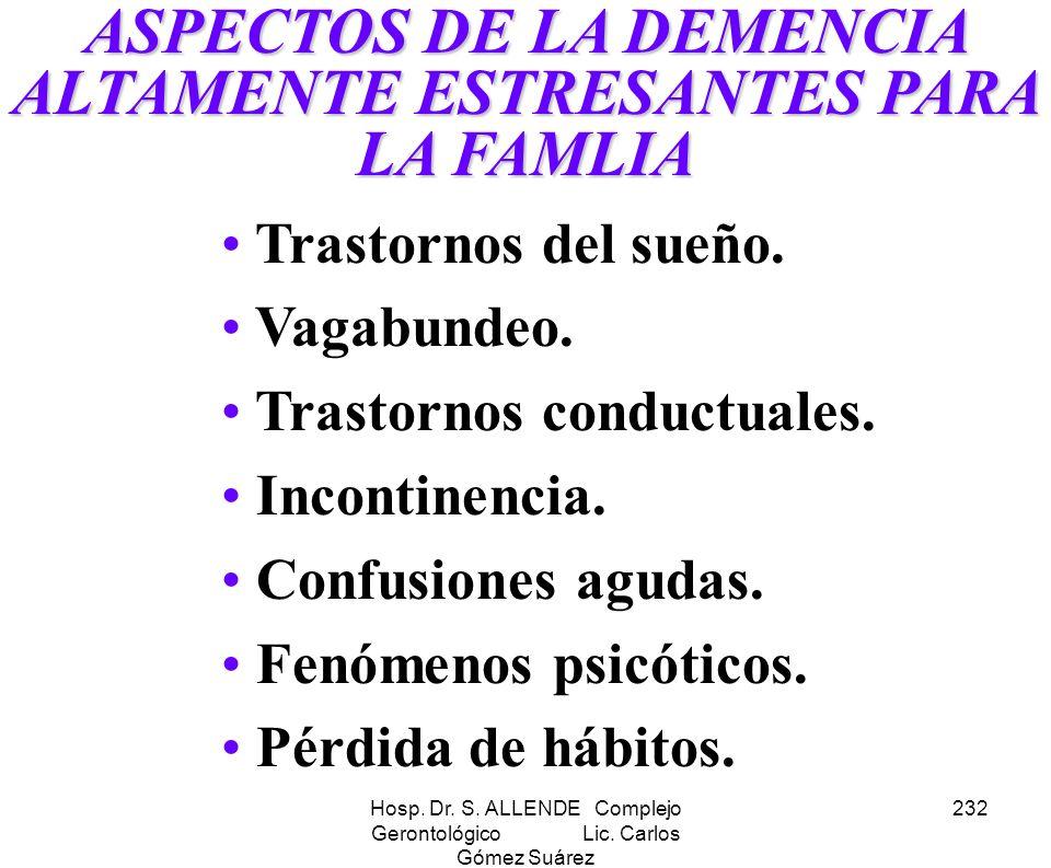 ASPECTOS DE LA DEMENCIA ALTAMENTE ESTRESANTES PARA LA FAMLIA