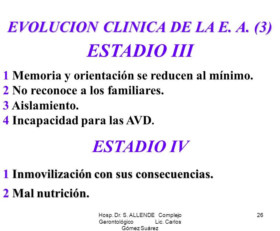 EVOLUCION CLINICA DE LA E. A. (3)