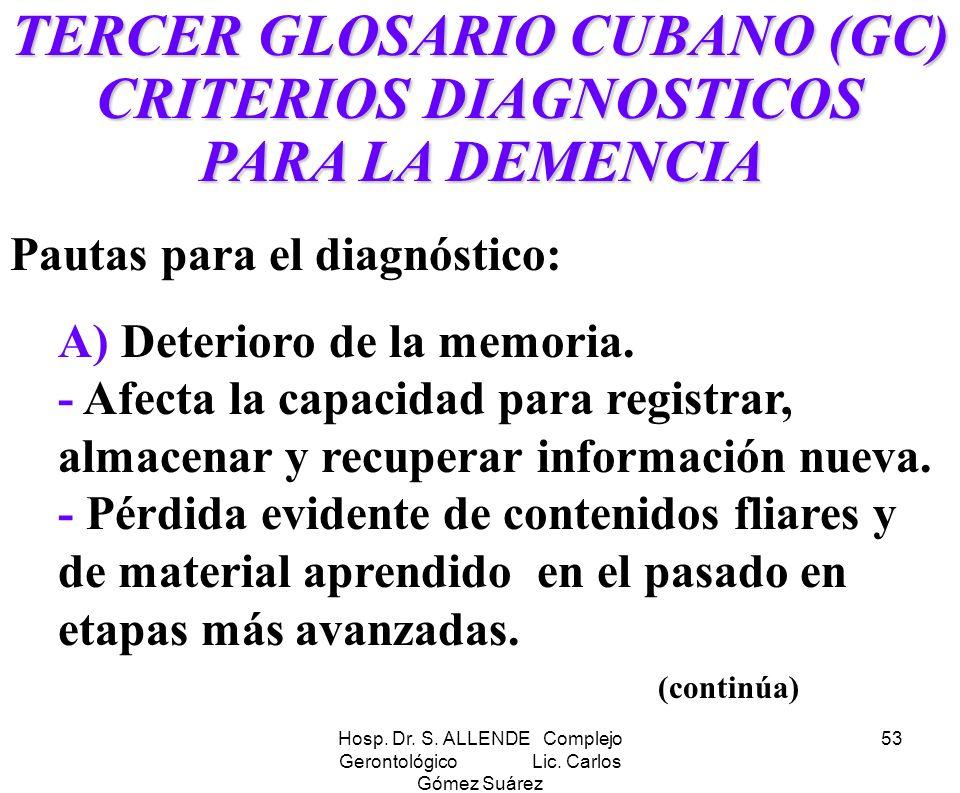 TERCER GLOSARIO CUBANO (GC) CRITERIOS DIAGNOSTICOS PARA LA DEMENCIA