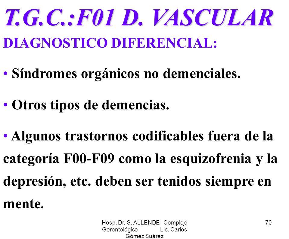 Hosp. Dr. S. ALLENDE Complejo Gerontológico Lic. Carlos Gómez Suárez