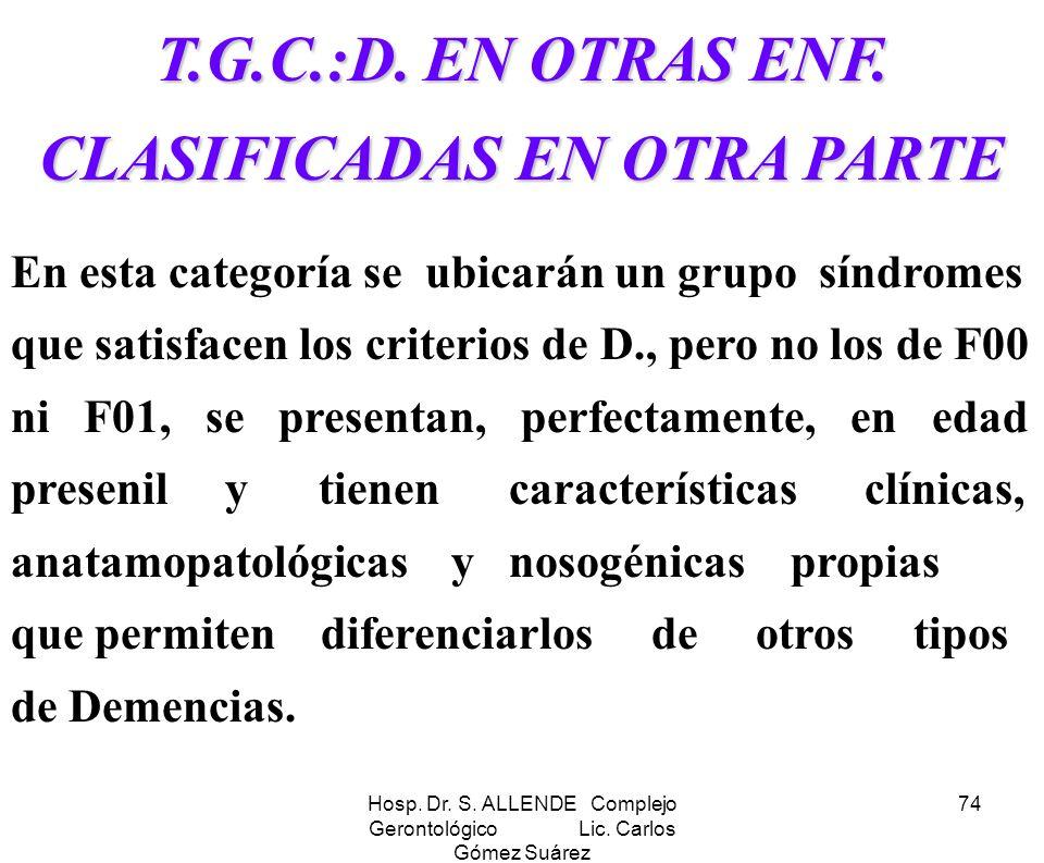 T.G.C.:D. EN OTRAS ENF. CLASIFICADAS EN OTRA PARTE