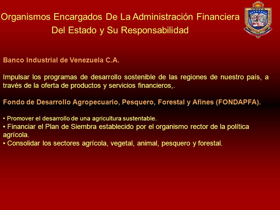 Organismos Encargados De La Administración Financiera Del Estado y Su Responsabilidad