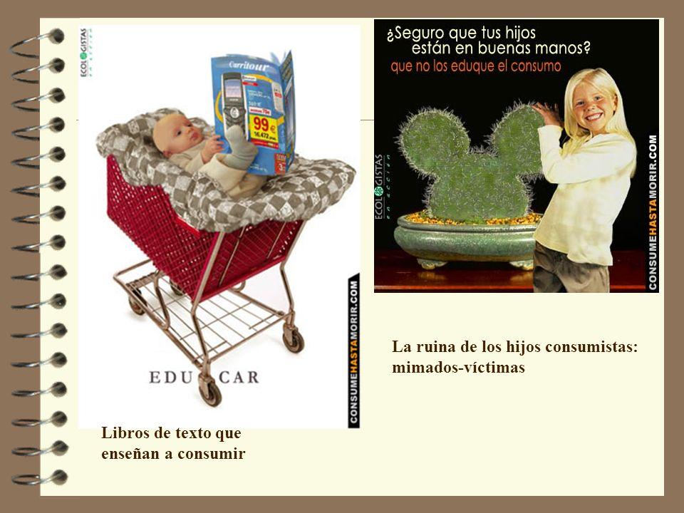 La ruina de los hijos consumistas: mimados-víctimas