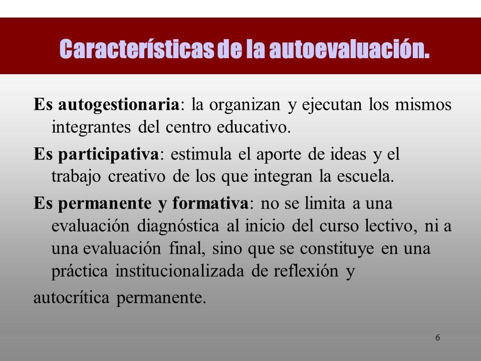 Características de la autoevaluación.