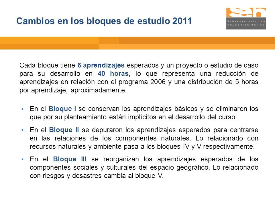 Cambios en los bloques de estudio 2011