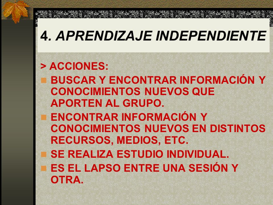 4. APRENDIZAJE INDEPENDIENTE