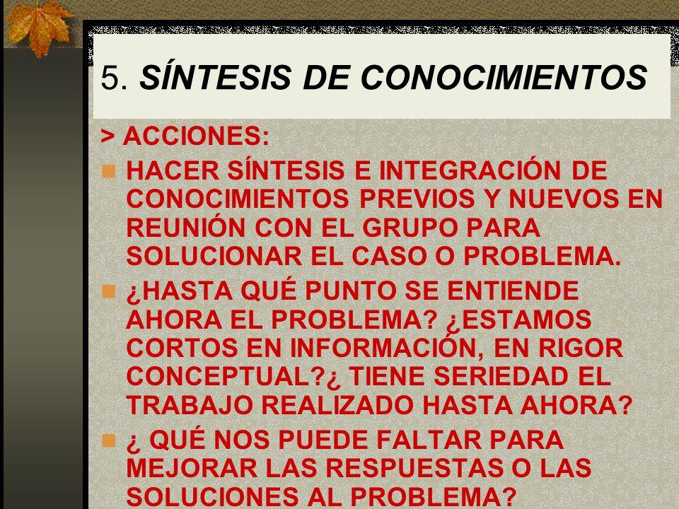 5. SÍNTESIS DE CONOCIMIENTOS