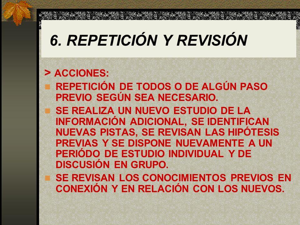6. REPETICIÓN Y REVISIÓN > ACCIONES: