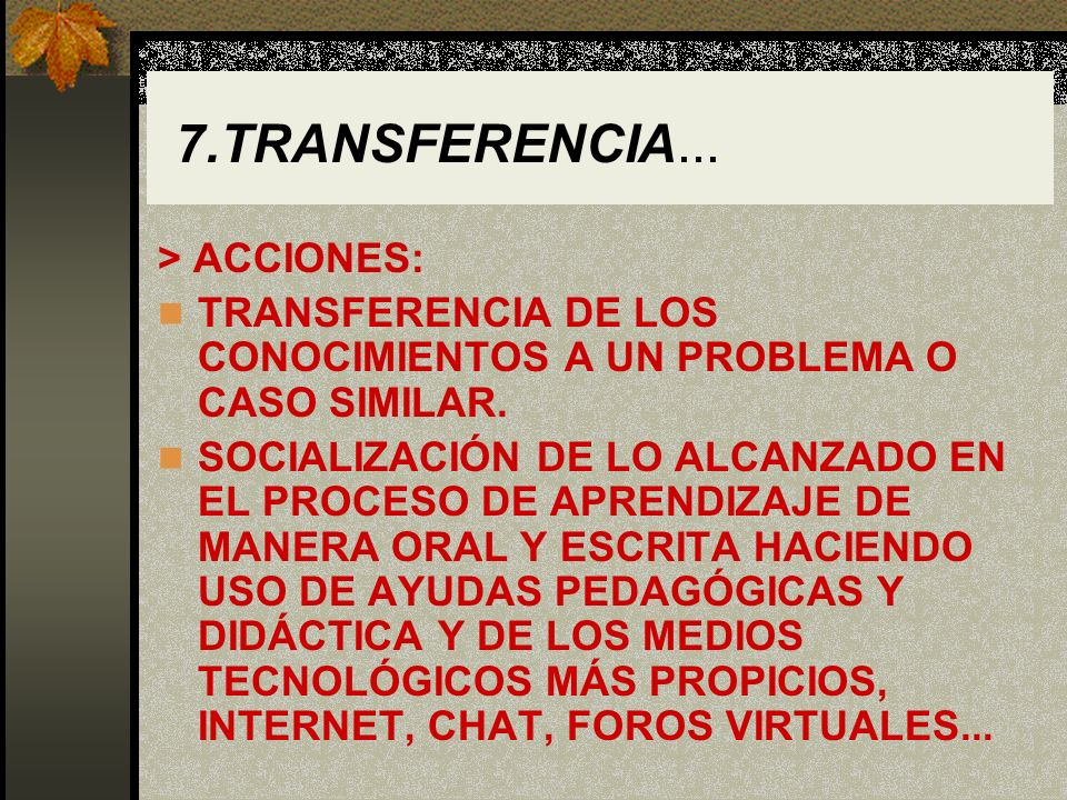 7.TRANSFERENCIA... > ACCIONES: