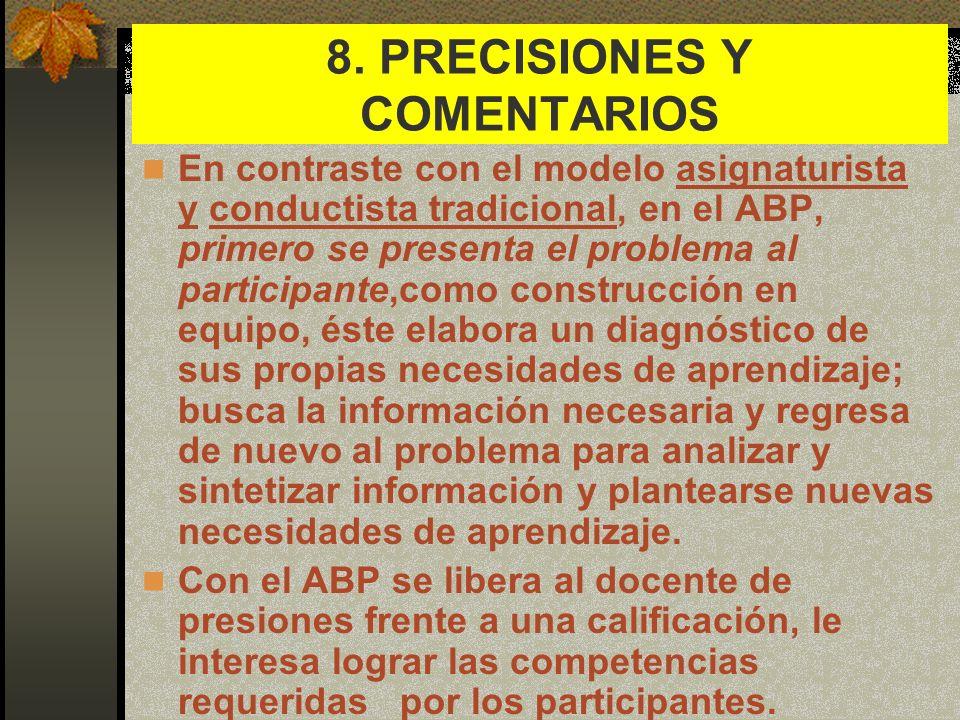8. PRECISIONES Y COMENTARIOS