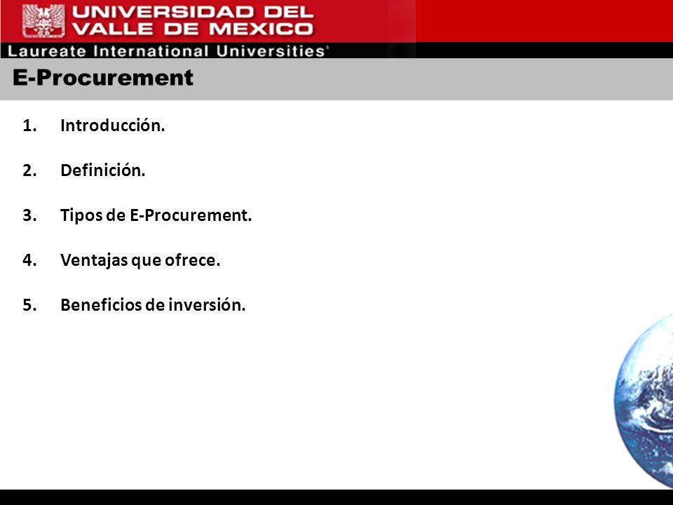 E-Procurement Introducción. Definición. Tipos de E-Procurement.