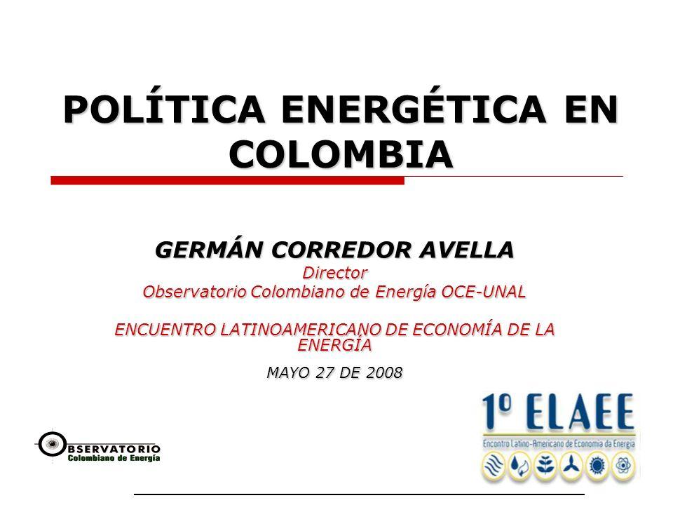 POLÍTICA ENERGÉTICA EN COLOMBIA