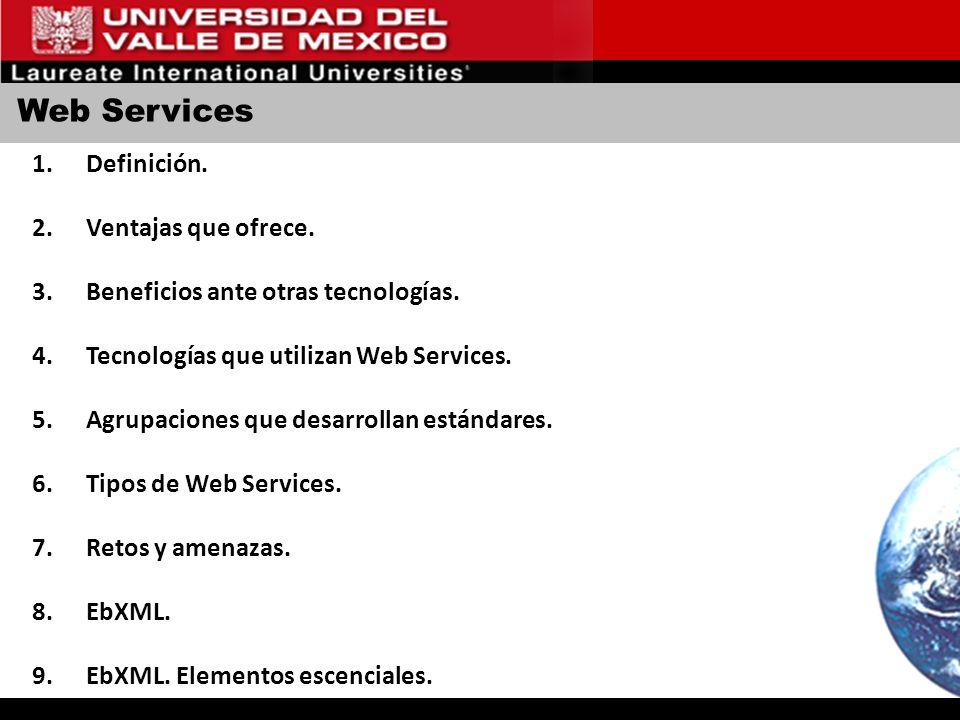 Web Services Definición. Ventajas que ofrece.