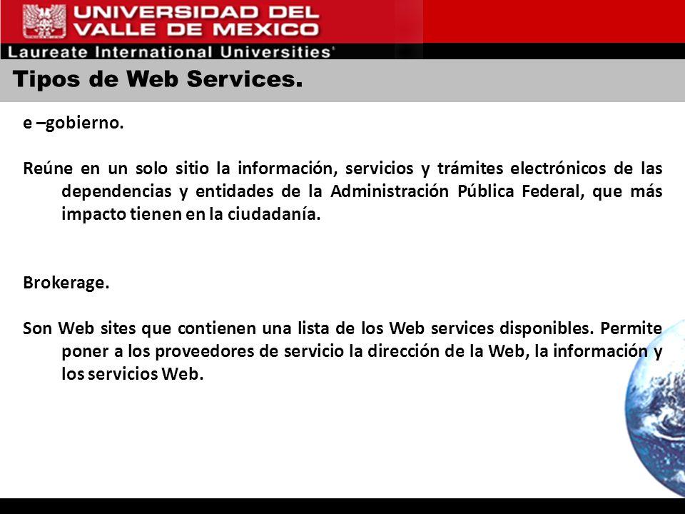 Tipos de Web Services. e –gobierno.