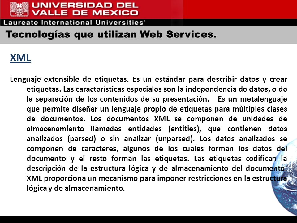 XML Tecnologías que utilizan Web Services.