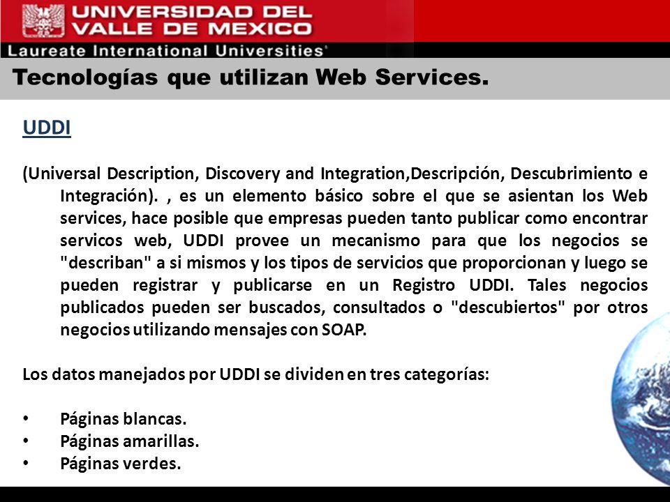 Tecnologías que utilizan Web Services.