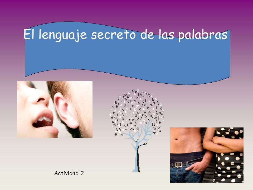 El lenguaje secreto de las palabras