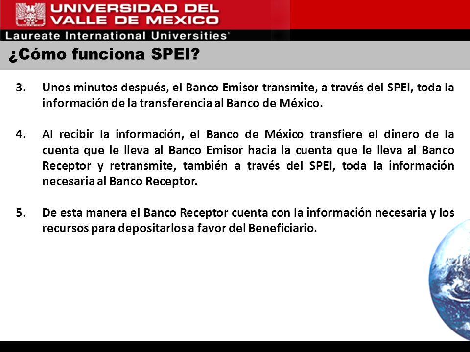 ¿Cómo funciona SPEI Unos minutos después, el Banco Emisor transmite, a través del SPEI, toda la información de la transferencia al Banco de México.