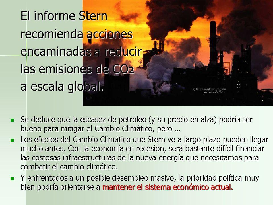 El informe Stern recomienda acciones encaminadas a reducir