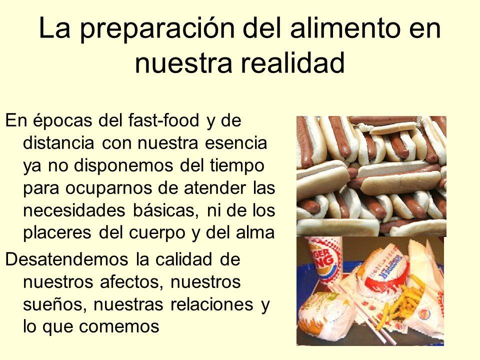 La preparación del alimento en nuestra realidad