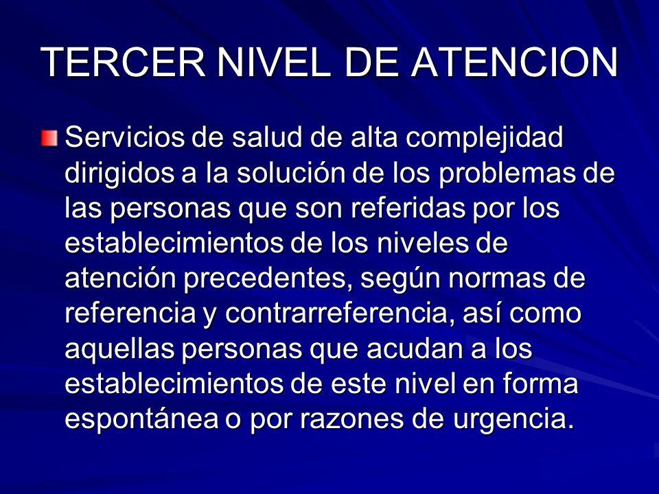 TERCER NIVEL DE ATENCION