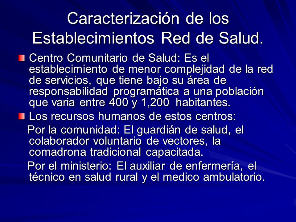 Caracterización de los Establecimientos Red de Salud.