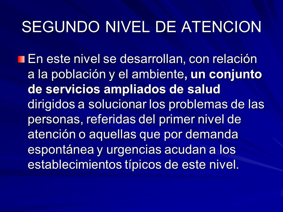 SEGUNDO NIVEL DE ATENCION