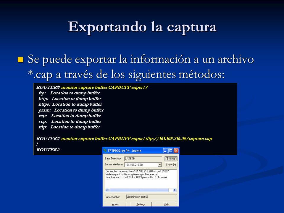 Exportando la captura Se puede exportar la información a un archivo *.cap a través de los siguientes métodos:
