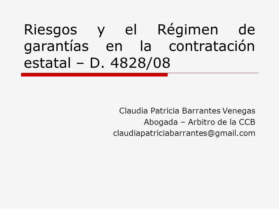 Riesgos y el Régimen de garantías en la contratación estatal – D