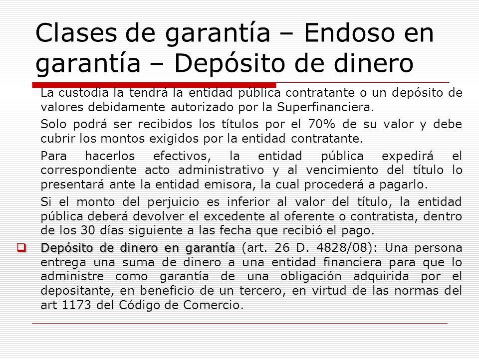 Clases de garantía – Endoso en garantía – Depósito de dinero