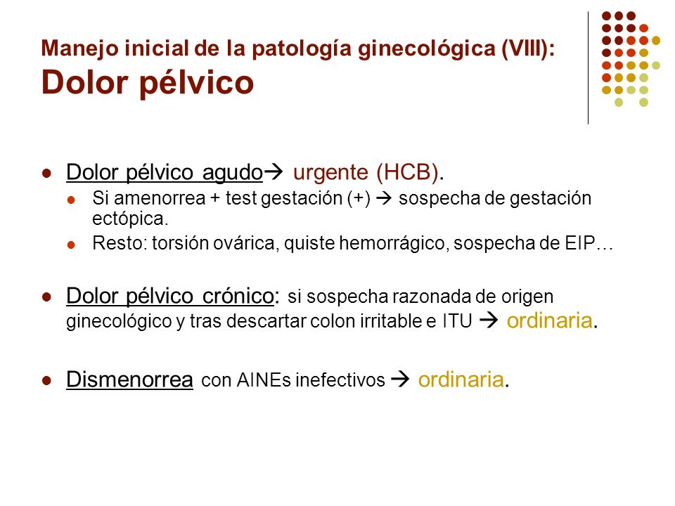 Manejo inicial de la patología ginecológica (VIII): Dolor pélvico