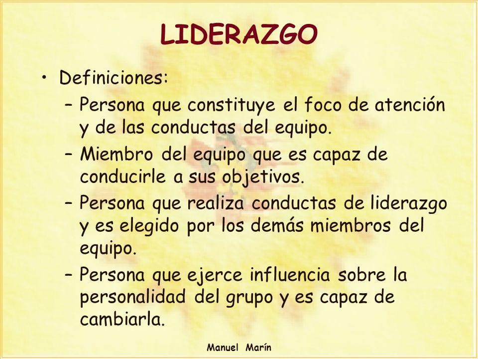 LIDERAZGO Definiciones: