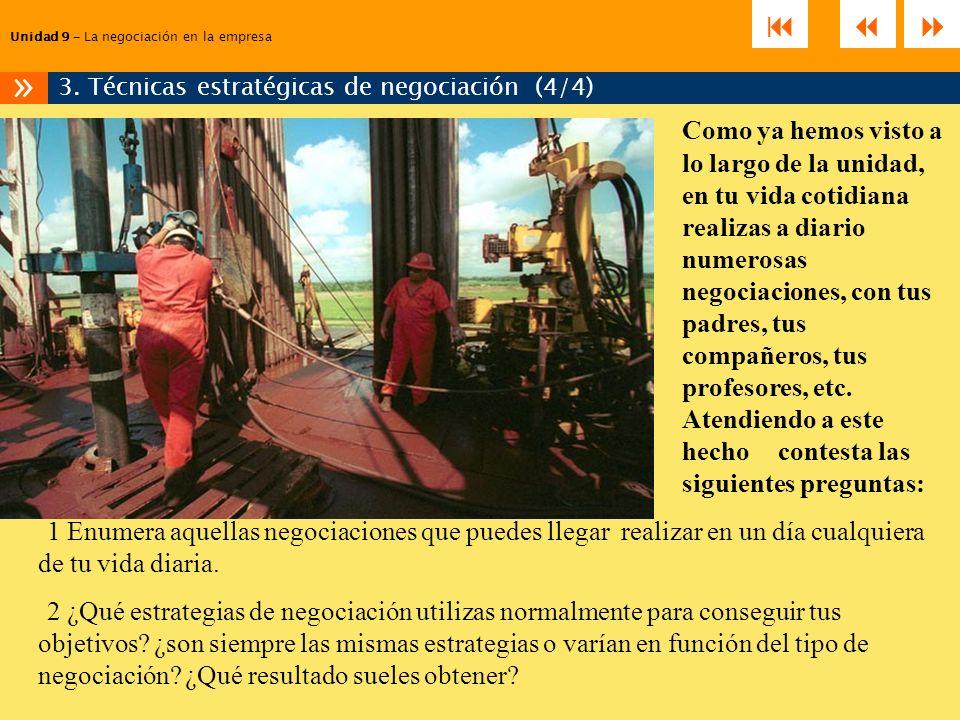 3. Técnicas estratégicas de negociación (4/4)