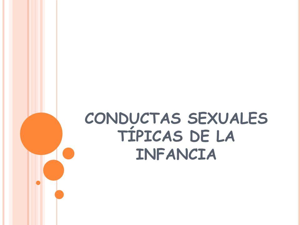 CONDUCTAS SEXUALES TÍPICAS DE LA INFANCIA