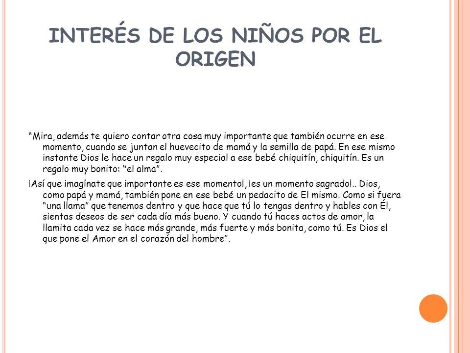 INTERÉS DE LOS NIÑOS POR EL ORIGEN