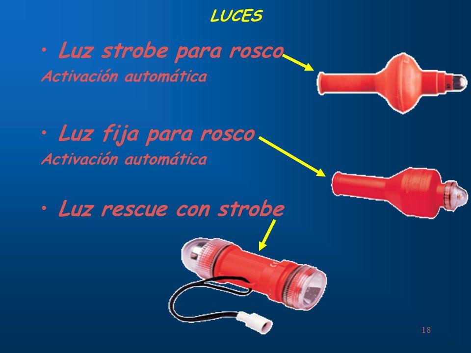 Luz strobe para rosco Luz fija para rosco Luz rescue con strobe LUCES
