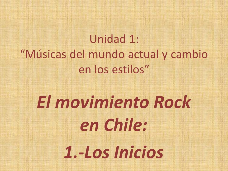 Unidad 1: Músicas del mundo actual y cambio en los estilos
