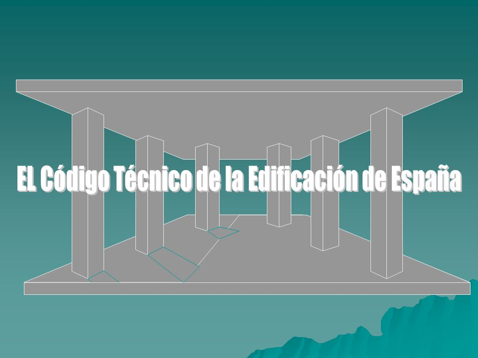 EL Código Técnico de la Edificación de España
