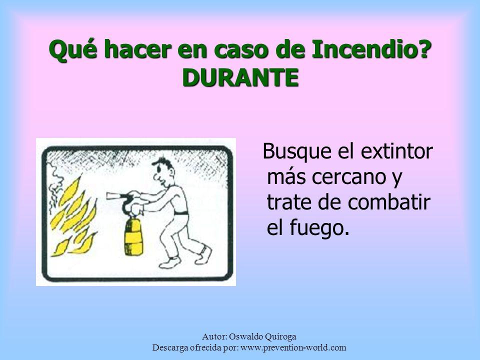 Qué hacer en caso de Incendio DURANTE