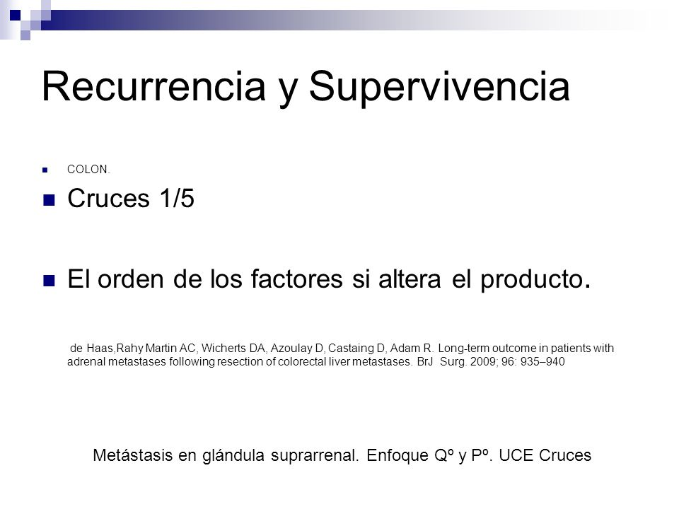Recurrencia y Supervivencia