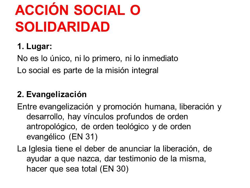 ACCIÓN SOCIAL O SOLIDARIDAD
