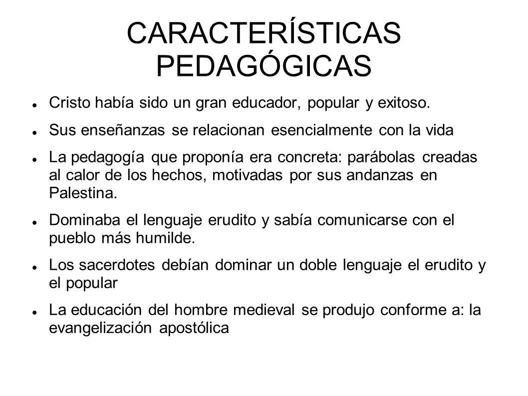 CARACTERÍSTICAS PEDAGÓGICAS