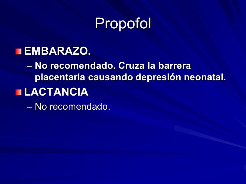 Propofol EMBARAZO. LACTANCIA