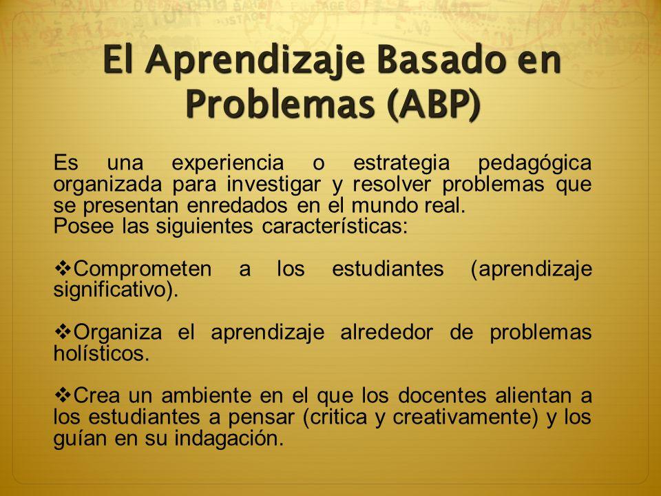 El Aprendizaje Basado en Problemas (ABP)