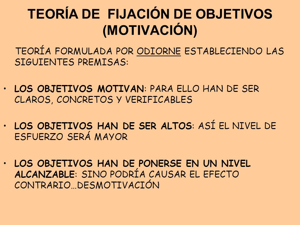 TEORÍA DE FIJACIÓN DE OBJETIVOS (MOTIVACIÓN)