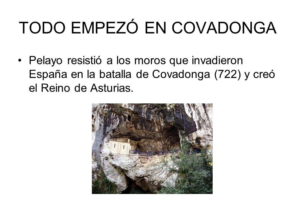 TODO EMPEZÓ EN COVADONGA