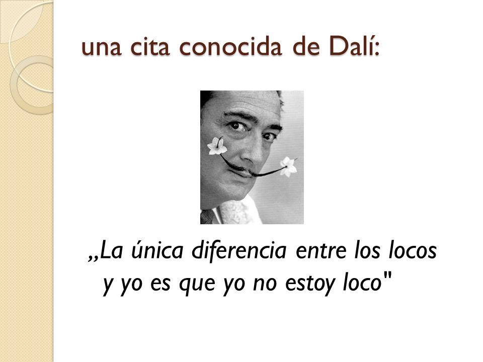 una cita conocida de Dalí: